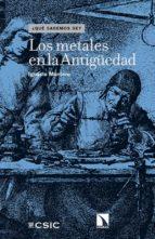 LOS METALES EN LA ANTIGÜEDAD (EBOOK)