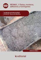 (i.b.d.)pastas, morteros, adhesivos y hormigones. eocb0108 fabroca de albañileria 9788483645482