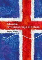 islandia, revolución bajo el volcán (ebook)-xavier moret-9788484286882