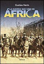 la guerra que vino de africa: españa colonizada-gustau nerin-9788484326182