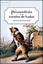 psicoanálisis de los cuentos de hadas-bruno bettelheim-9788484327882
