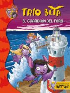 trio beta 2: el guardian del faro-roberto pavanello-9788484417682