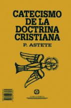 catecismo de la doctrina cristiana gaspar astete jeronimo de ripalda 9788486478582