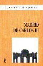 madrid de carlos iii-pilar tenorio gomez-9788487290282