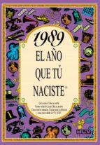 1989 el año que tu naciste-rosa collado bascompte-9788489589582