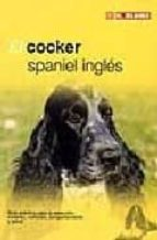 el cocker spaniel ingles 9788489840782
