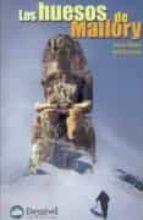los huesos de mallory: fragmentos para una arqueologia del everes t david torres rafael conde 9788489969582