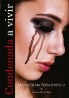 condenada a vivir (ebook)-gema peña jimenez-9788490305782