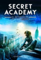 el retorno de los escorpiones (secret academy 3) (ebook) isaac palmiola 9788490433782