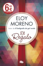 el regalo (limited verano 2019) eloy moreno 9788490708682