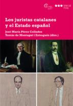 los juristas catalanes y el estado español jose mª perez collados 9788491232582