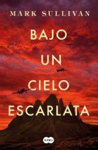 bajo un cielo escarlata (ebook)-mark t. sullivan-9788491292982