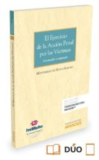 el ejercicio de la acción penal por las víctimas montserrat de hoyos sancho 9788491354482