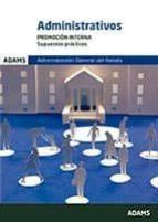 administrativos promocion interna supuestos practicos administracion general del estado-9788491472582