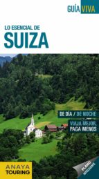 lo esencial de suiza 2018 (7ª ed.) (guia viva)-luis argeo fernandez-isabel urueña cuadrado-9788491580782