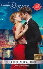 de la inocencia al amor (ebook)-carol marinelli-9788491705482