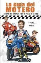 guia del motero: el comic mas divertido sobre el mundo de la moto 9788492506682