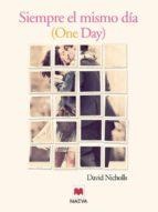 siempre el mismo dia-david nichols-9788492695782