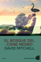 el bosque del cisne negro david mitchell 9788492723782