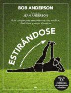 estirandose (ed. especial 30 aniversario)-bob anderson-9788492981182