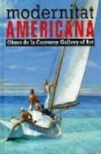El libro de Modernitat americana: obres de la corcoran gallery of art (ing/cast/cat) autor VV.AA. PDF!