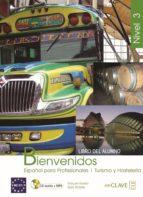 bienvenidos 3: alumno (incluye cd)-9788493580582