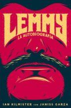 lemmy: la autobiografia ian kilmister janiss garza 9788494029882
