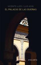 el palacio de las dueñas vicente lleo cañal 9788494377082