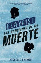 playlist: las canciones de mi muerte-michelle falkoff-9788494461682