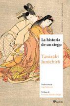 la historia de un ciego junichiro tanizaki 9788494468582