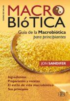 macrobiotica: guia de la macrobiotica para principiantes jon sandifer 9788496111882