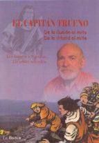 el capitan trueno: de la ilusion al mito: los amigos recuerdan = de la il.lusio al mite: els amics recorden (ed. bilingüe castellano catalan) 9788496125582