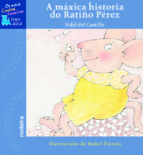 a maxica historia do ratiño perez-fidel del castillo-fidel del castillo-9788496352582