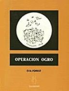 operacion ogro eva forest 9788496584082