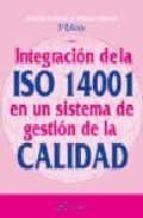 integracion de la iso 14001 en un sistema de gestion de la calida d marilyn r. block 9788496743182