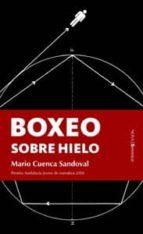 boxeo sobre hielo-mario cuenca sandoval-9788496756182