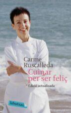 cuinar per ser feliç-carme ruscalleda-9788496863682
