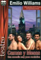 camas y mesas: una comedia muy poco romantica-emilio williams-9788496959682