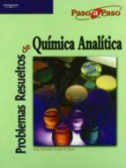 problemas resueltos de quimica analitica jose antonio lopez cancio 9788497323482