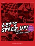 let's speed up! ingles para automocion-milagros esteban garcia-9788497325882