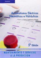 automatismo electricos, neumaticos e hidraulicos-jesus cembranos nistral-9788497326582