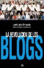la revolucion de los blogs-jose luis orihuela-9788497344982