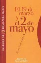 el 19 de marzo y el 2 de mayo-german gullon-benito perez galdos-9788497427982