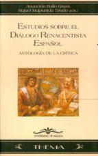 estudios sobre el dialogo renacentista español-asuncion rallo gruss-r. malpartida tirado-r. malpartida tirado-9788497471282