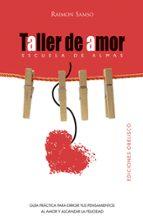taller de amor raimon samso 9788497775182