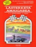 lasterketa amaigabea r.a. montgomery r. reese 9788497830782
