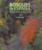 bosques de españa joaquin araujo 9788497856782