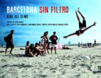 barcelona sin filtro-kike del olmo-9788497859882