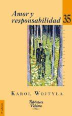 amor y responsabilidad-karol wojtyla-9788498401882