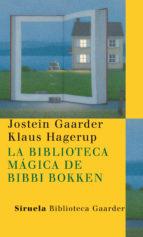la biblioteca magica de bibbi bokken-jostein gaarder-9788498413182